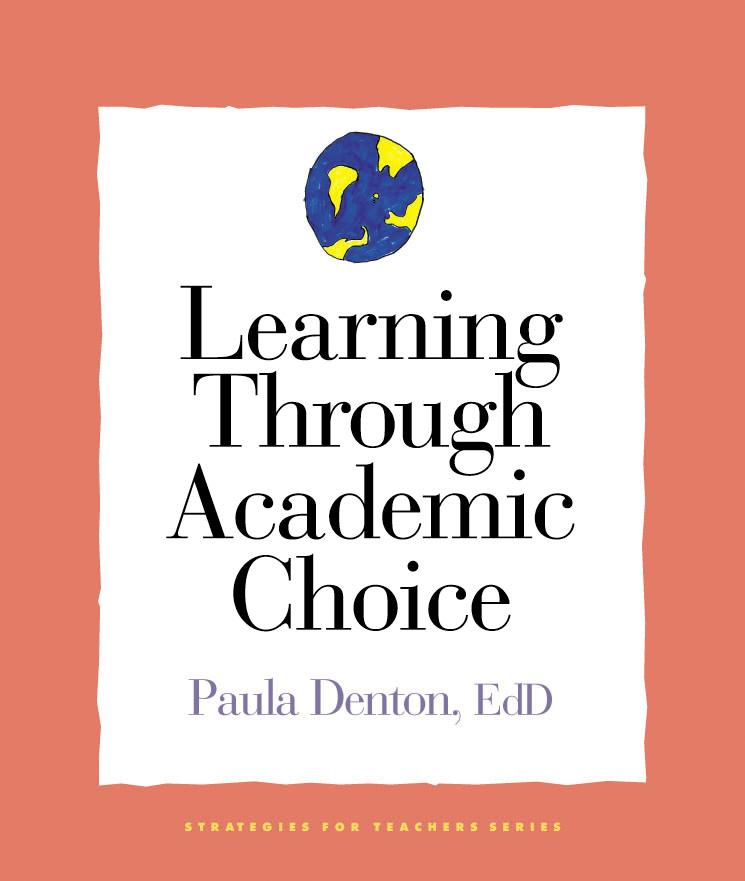 Learning Through Academic Choice By Denton, Paula